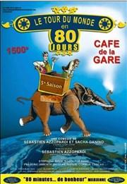 Le tour du monde en 80 jours Café de la Gare