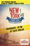 The New York Comedy Night - Café Oscar