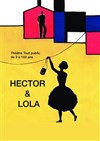 Hector & Lola - Théo Théâtre - petite salle