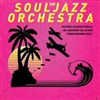 The Souljazz Orchestra - Le Rack'am