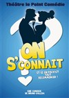 On s'connait ? - Le Point Com