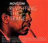 Movézom - Revisiting the Trane - Le Comptoir